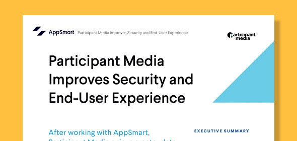 Participant Media Improves Security and End-User Experience